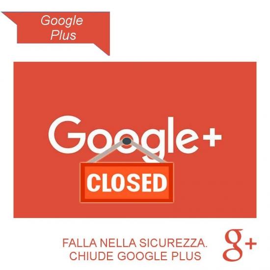 Google chiude Google Plus